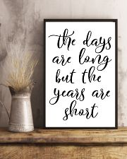 The days are long but the years 24x36 Poster lifestyle-poster-3