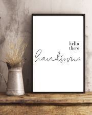 hello there handsome 24x36 Poster lifestyle-poster-3