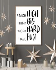 reach high think big work hard have fun 24x36 Poster lifestyle-holiday-poster-1