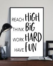reach high think big work hard have fun 24x36 Poster lifestyle-poster-2