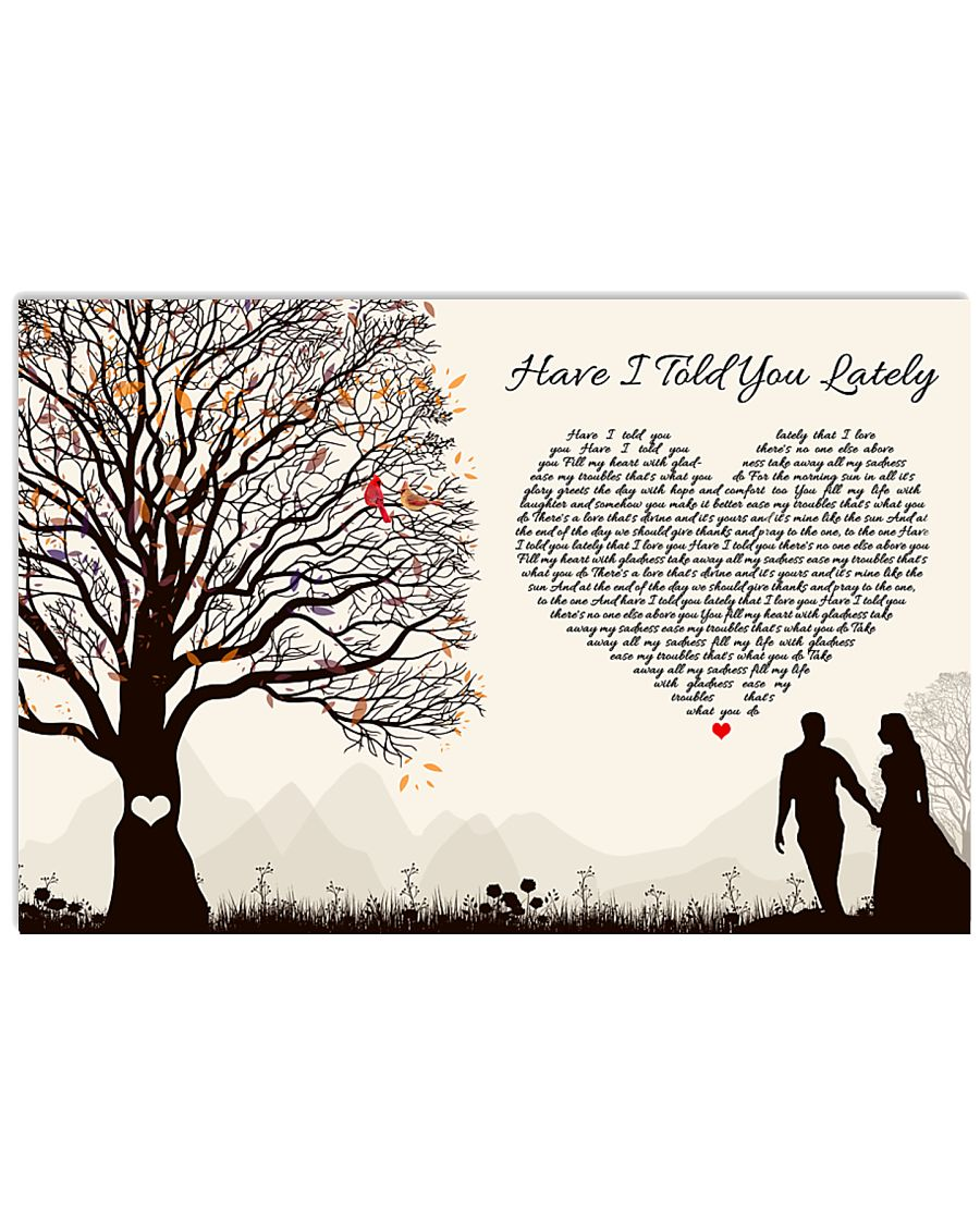 Have I Told You Lately 36x24 Poster