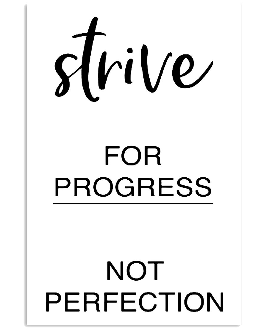 Strive for progress not perfection 2 24x36 Poster