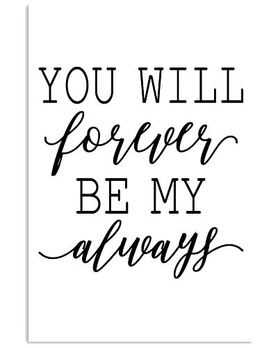 You will forever by me always