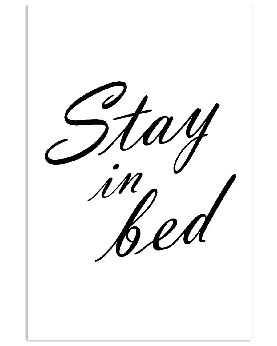 Stay in bed 24x36 Poster