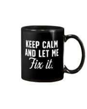 Keep calm and let me fix it Mug thumbnail