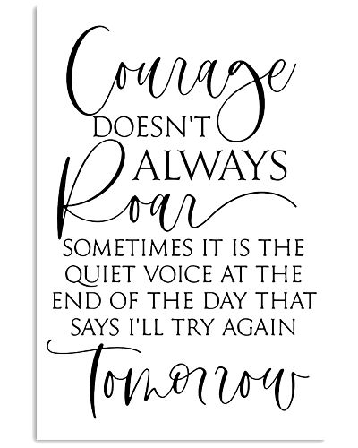 Courage doesnt always roan