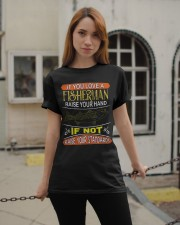 If you love a fisherman raise your hand Classic T-Shirt apparel-classic-tshirt-lifestyle-19