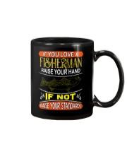 If you love a fisherman raise your hand Mug thumbnail