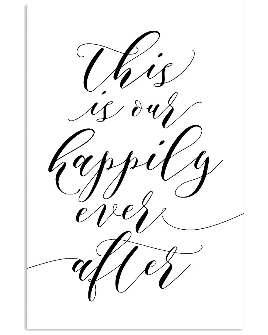 This is our happily ever after 24x36 Poster