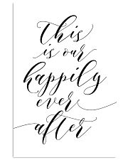 This is our happily ever after 24x36 Poster front