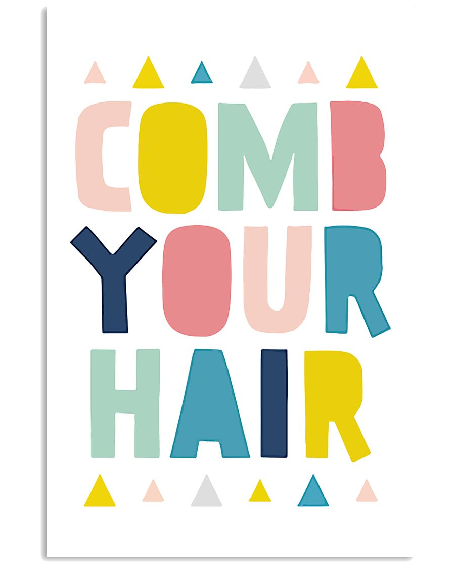 comb your hair 24x36 Poster