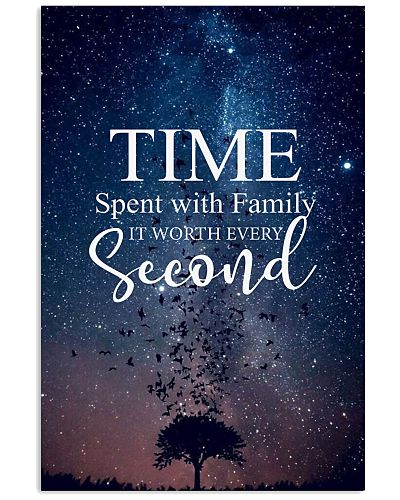 Time spent with family it worth every second
