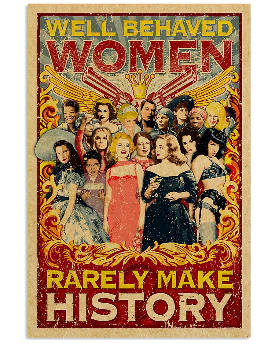 Well behaved woman 24x36 Poster