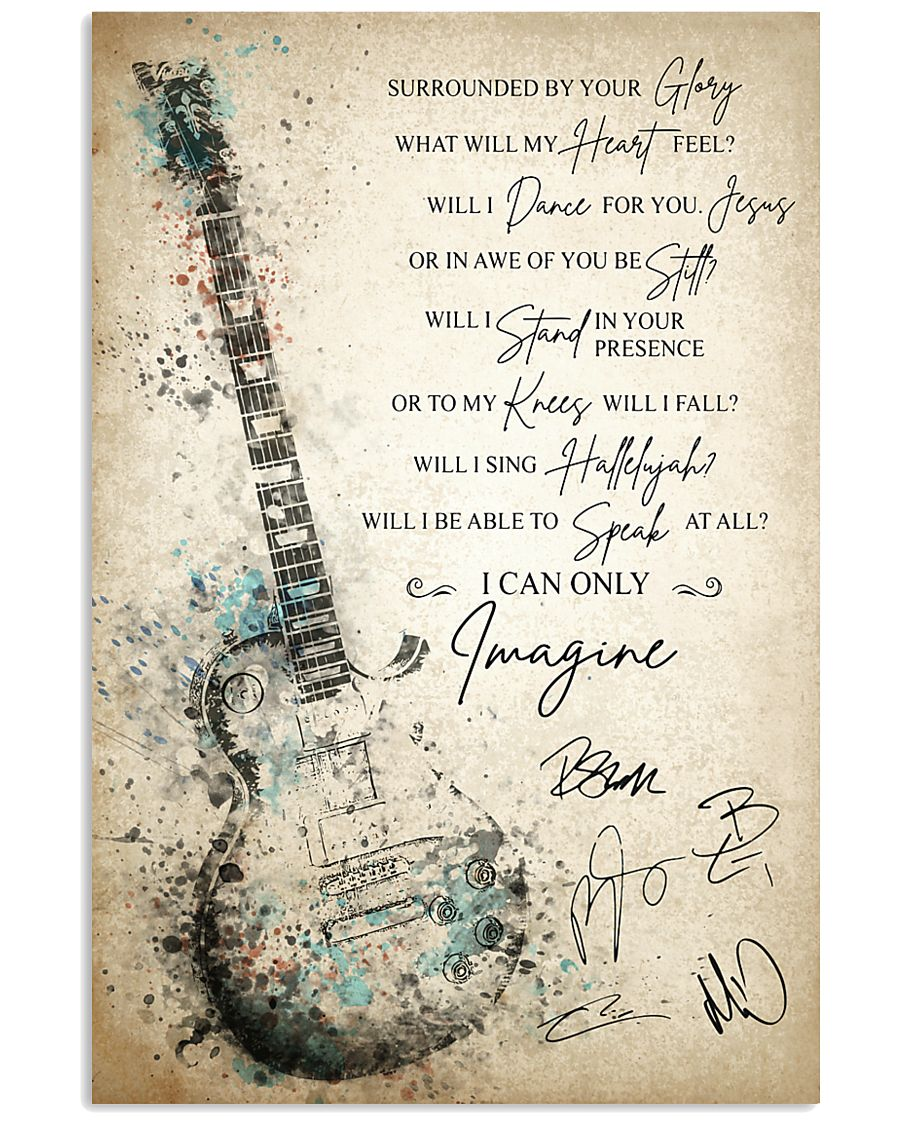 I Can Only Imagine - MercyMe 2 24x36 Poster