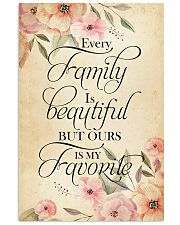 Every family is beatiful but ours is my favorite 24x36 Poster front