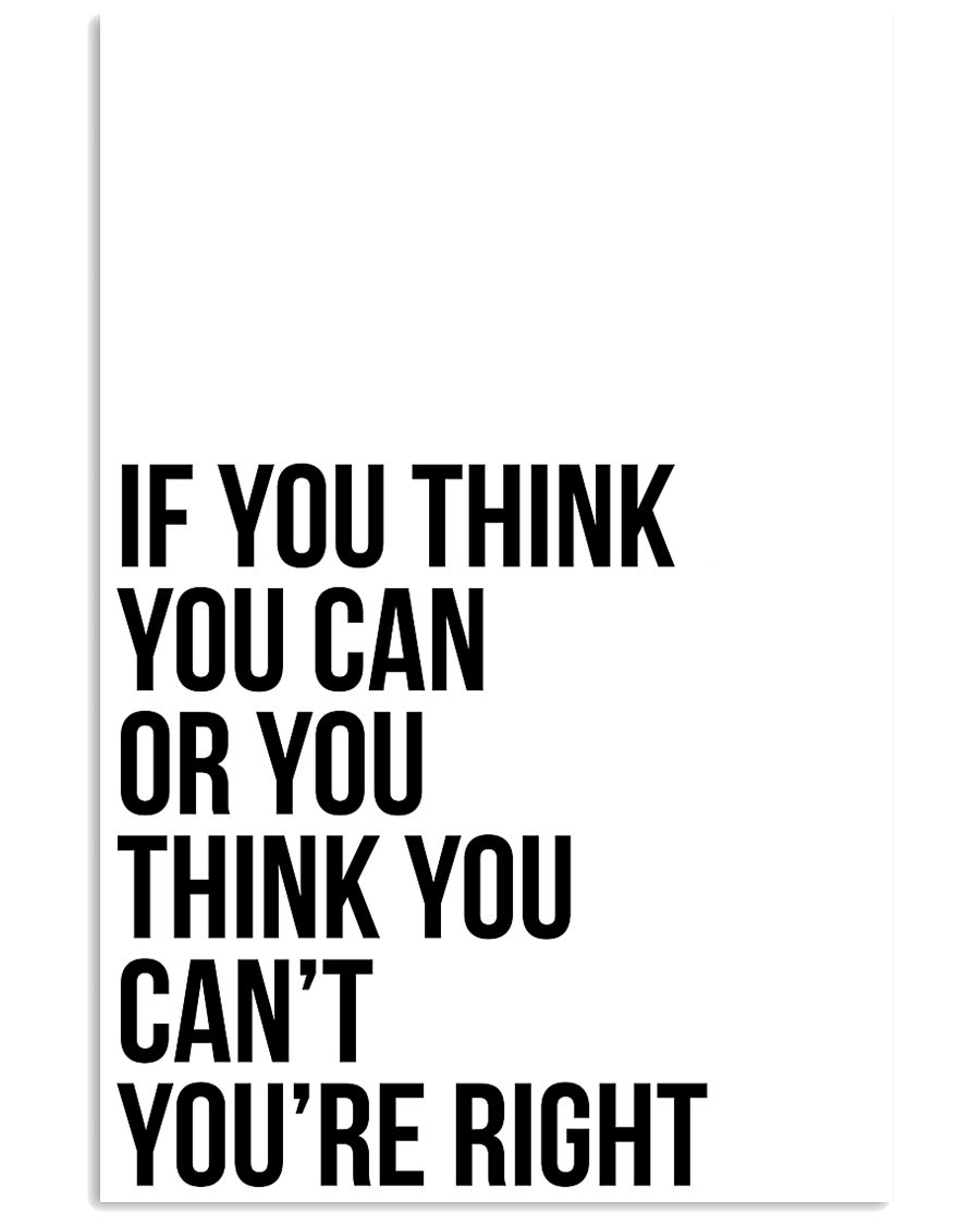 Ì YOU THINK YOU CAN OR YOU THINK YOU CANT 24x36 Poster