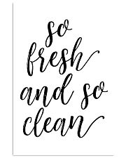So fresh and so clean 24x36 Poster front