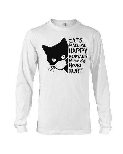 Cats make me happy humans make me head hurt