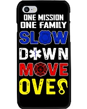 ONE MISSION ONE FAMILY - SLOW DOWN MOVE OVER Phone Case thumbnail