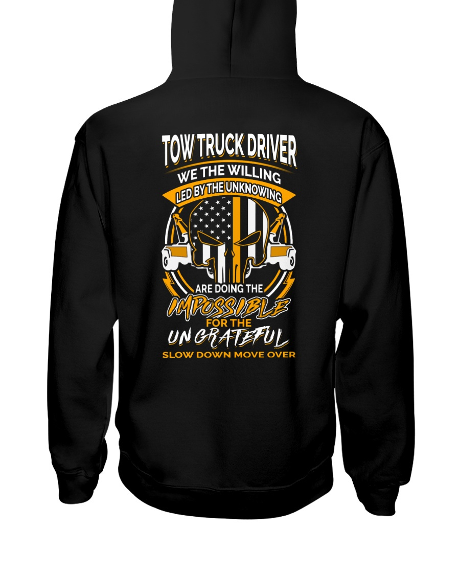 TOW TRUCK DRIVER THE WILLING Hooded Sweatshirt