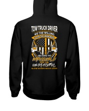 TOW TRUCK DRIVER THE WILLING Hooded Sweatshirt back