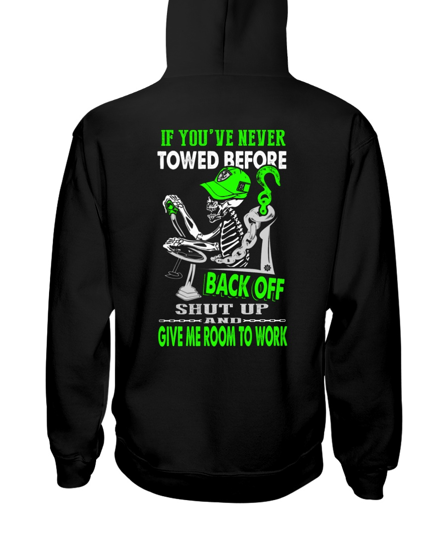 Back Off If You've Never Towed 1 Hooded Sweatshirt