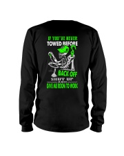 Back Off If You've Never Towed 1 Long Sleeve Tee tile