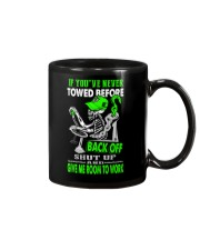 Back Off If You've Never Towed 1 Mug tile