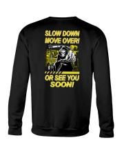 Slow Down Move Over or See You Soon Heavy Crewneck Sweatshirt thumbnail