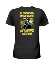 Slow Down Move Over or See You Soon Heavy Ladies T-Shirt thumbnail