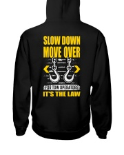 SLOW DOWN MOVE OVER FOR TOW OPS Hooded Sweatshirt back