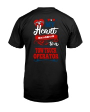 MY BELONGS TO A TOW TRUCK OPERATOR Classic T-Shirt back