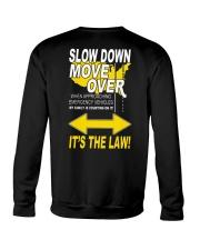 SLOW DOWN MOVE OVER IT'S THE LAW - US Crewneck Sweatshirt thumbnail