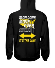 SLOW DOWN MOVE OVER IT'S THE LAW - US Hooded Sweatshirt thumbnail