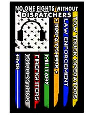 NO ONE FIGHTS WITHOUT DISPATCHERS 24x36 Poster thumbnail