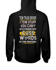 TOW TRUCK DRIVER WORDS IN PROCESS Hooded Sweatshirt back