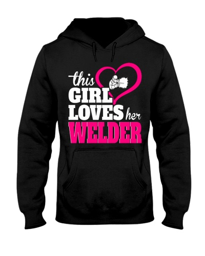 HIS GIRL LOVES HER WELDER
