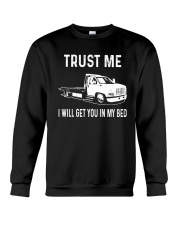 TRUST ME I WILL GET YOU IN MY BED Crewneck Sweatshirt thumbnail