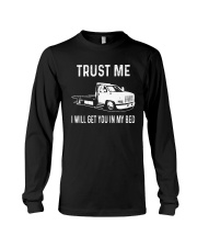 TRUST ME I WILL GET YOU IN MY BED Long Sleeve Tee thumbnail