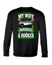 MY WIFE MARRIED A HOOKER Crewneck Sweatshirt thumbnail