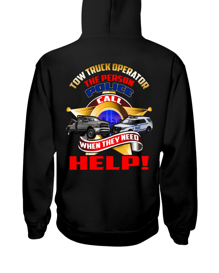TOW TRUCK OPERATOR SUPPORTING LAW ENFORCEMENT Hooded Sweatshirt