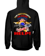 TOW TRUCK OPERATOR SUPPORTING LAW ENFORCEMENT Hooded Sweatshirt back