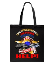 TOW TRUCK OPERATOR SUPPORTING LAW ENFORCEMENT Tote Bag thumbnail