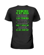 TOWING IS MY DRUG Ladies T-Shirt thumbnail