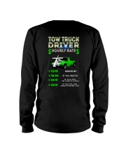 Tow Truck Driver Hourly Rate Snatch Long Sleeve Tee thumbnail