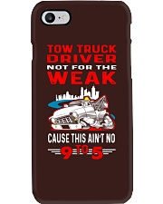 TOW TRUCK DRIVER NOT FOR THE WEAK  Phone Case thumbnail