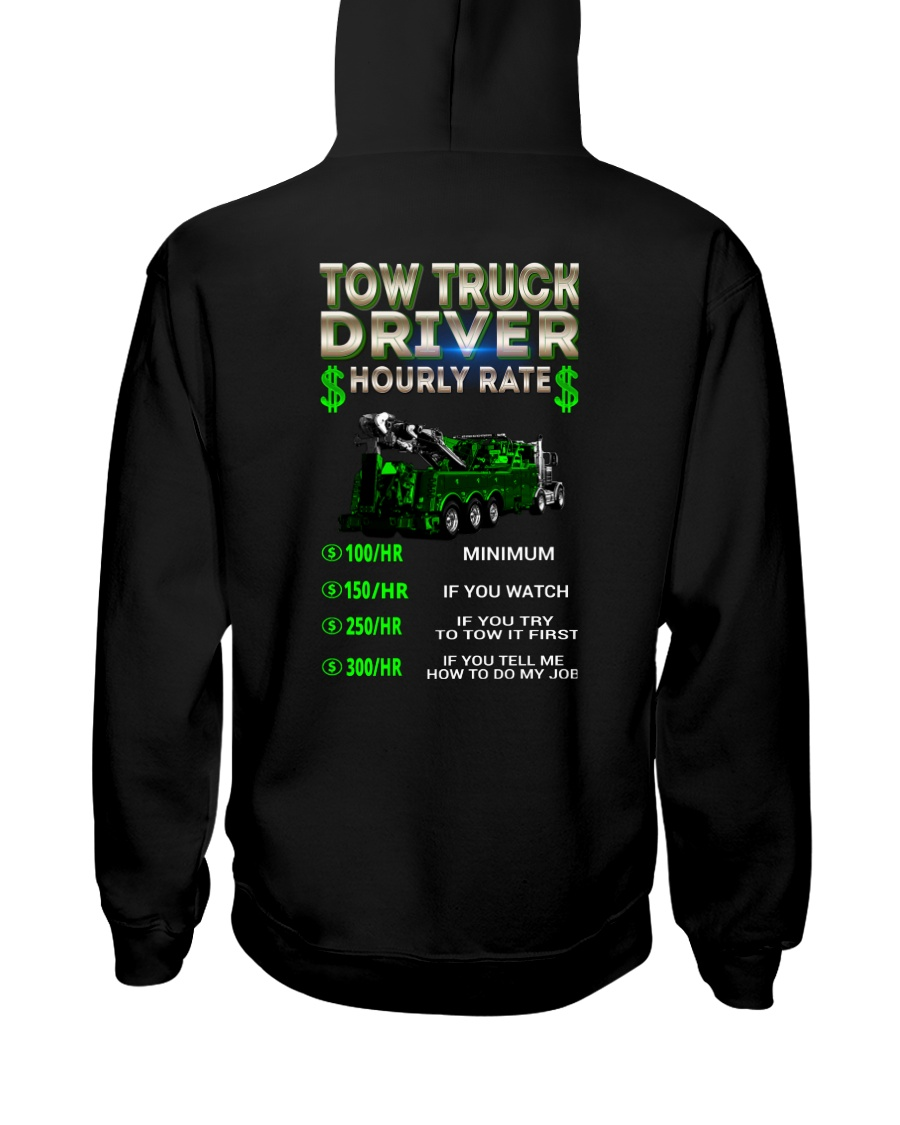 Tow Truck Driver Hourly Rate Heavy Hooded Sweatshirt