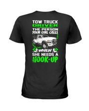 TOW TRUCK DRIVER NEED A HOOK-UP Ladies T-Shirt thumbnail