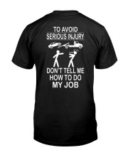 TOW TRUCK OPERATOR AVOID SERIOUS INJURY Classic T-Shirt back