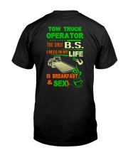 TOW TRUCK OPERATOR BREAKFAST AND SEX FLATBED Classic T-Shirt back